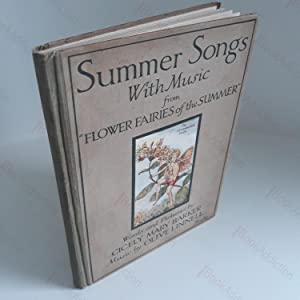 Summer Songs with Music from the Flower Fairies of the Summer