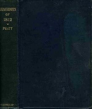 Expansionists of 1812: Pratt, Julius William