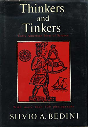 Thinkers and Tinkers: Early American Men of Science