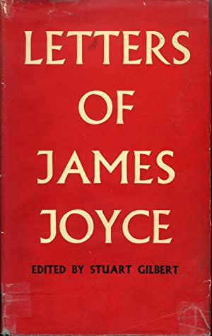 Letters Of James Joyce: Joyce, James &
