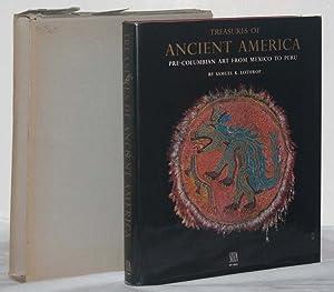 Treasures of Ancient America: Pre-Columbian Art from Mexico to Peru: Lothrop, Samuel Kirkland