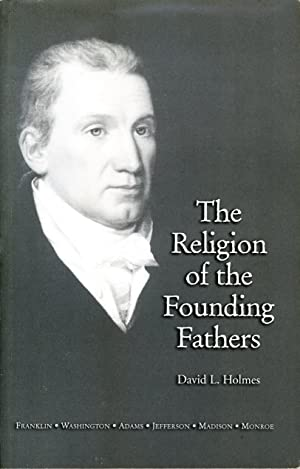 The Religion of the Founding Fathers