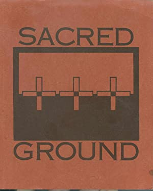 SACRED GROUND, Reflections on Lakota Spirituality and the Gospel