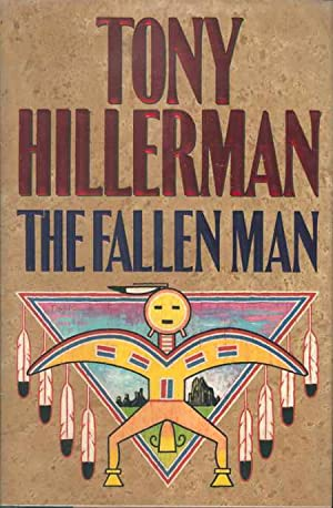 The Fallen Man: Hillerman, Tony