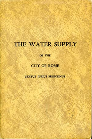 The Two Books on the Water Supply of the City of Rome