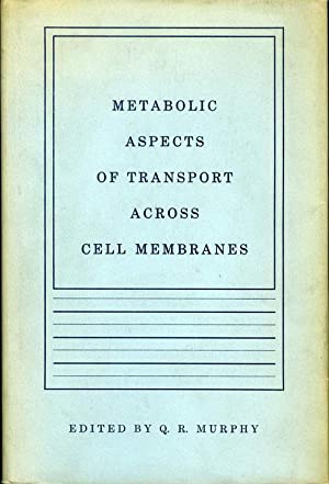 Metabolic Aspects of Transport Across Cell Membranes