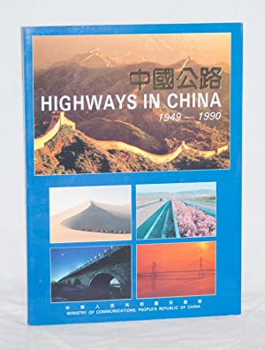 Highways in China 1949-1990: Ministry of Communications, People's Republic of China