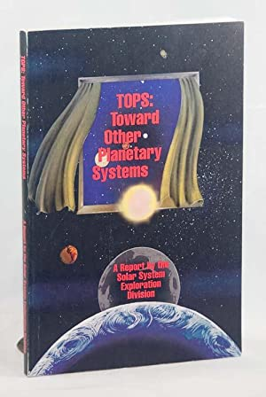 TOPS: Toward Other Planetary Systems A Report
