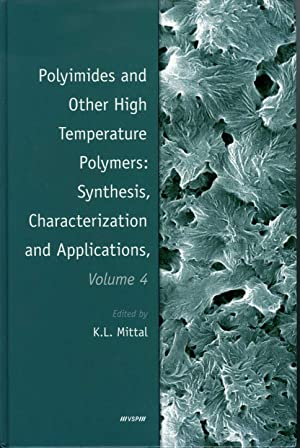 Polyimides and Other High Temperature Polymers: Volume 4 Synthesis, Characterization, and Applica...