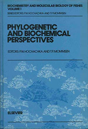 Biochemistry and Molecular Biology of Fishes, Volume 1: Phylogenetic and Biochemical Perspectives