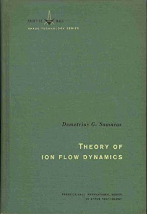 Theory of Ion Flow Dynamics