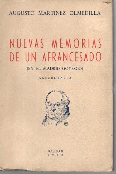 afrancesado NUEVAS MEMORIAS DE UN AFRANCESADO EN EL