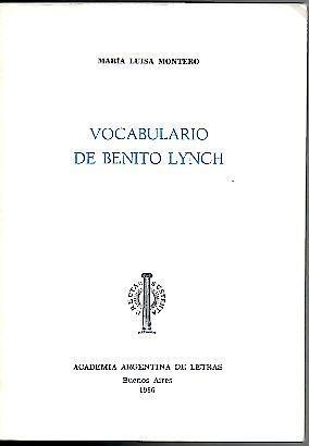 VOCABULARIO DE BENITO LYNCH. - MONTERO, Maria Luisa.