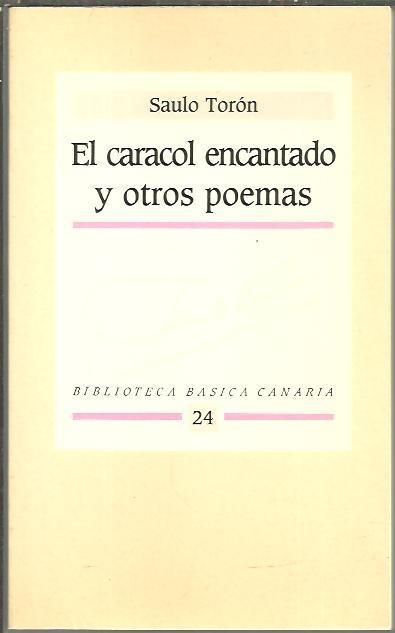 El Caracol Encantado Y Otros Poemas