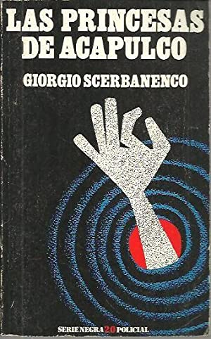 LAS PRINCESAS DE ACAPULCO.: SCERBANENCO, Giorgio.
