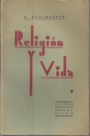 RELIGION Y VIDA.: RADEMACHER, Arnoldo.