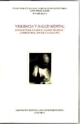 VIOLENCIA Y SALUD MENTAL. SALUD MENTAL Y: AA.VV.