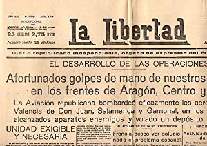 LA LIBERTAD. DIARIO REPUBLICANO INDEPENDIENTE, ORGANO DE EXPRESION DEL FRENTE POPULAR. AÑO ...
