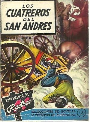LOS CUATREROS DEL SAN ANDRES.: CORD, Barry.