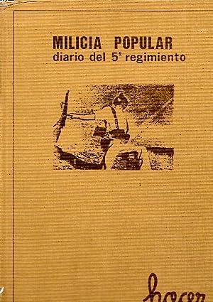 MILICIA POPULAR. DIARIO DEL 5 REGIMIENTO DE MILICIAS POPULARES.: AA.VV.