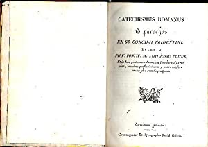 CATECHISMUS ROMANUS AD PAROCHOS EX SS. CONCILII: ANONIMO.