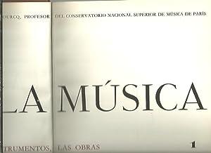 LA MUSICA. LOS HOMBRES, LOS INSTRUMENTOS, LAS: DUFOURCQ, Norbert (dir.).