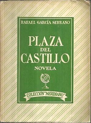 PLAZA DEL CASTILLO.: GARCIA SERRANO, Rafael.