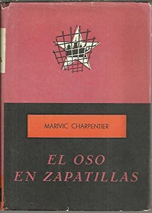 EL OSO EN ZAPATILLAS.: CHARPENTIER, Marivic.