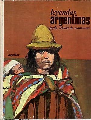 LEYENDAS ARGENTINAS.: SCHULTZ DE MANTOVANI,
