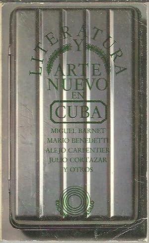 LITERATURA Y ARTE NUEVO EN CUBA.: BARNET, Miguel. BENEDETTI,