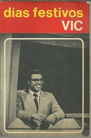 DIAS FESTIVOS.: VIC (Víctor Monjarás Benítez).