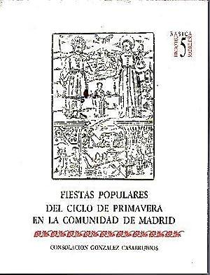 FIESTAS POPULARES DEL CICLO DE PRIMAVERA EN: GONZALEZ CASARRUBIOS, Consolación.