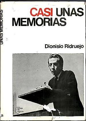 CASI UNAS MEMORIAS.: RIDRUEJO, Dionisio.