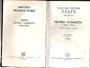 TEATRO COMPLETO Y OTRAS OBRAS. TEATRO. POESIA.: YEATS, William Butler.