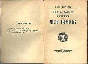 LENDAS DE PORTUGAL. CONTOS DE MOURAS ENCANTADAS.: CHAVES, Luis.