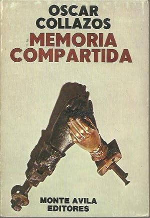 MEMORIA COMPARTIDA.: COLLAZOS, Oscar.
