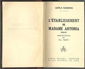 L'ETABLISSEMENT DE MADAME ANTONIA.: GEORGIE, Leyla.