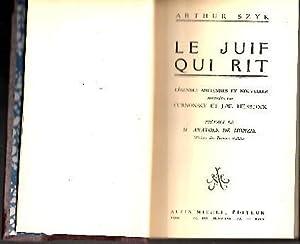 LE JUIF QUI RIT. LEGENDES ANCIENNES ET: SZYK, Arthur.