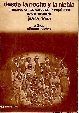 Desde la noche y la niebla (Mujeres en las cárceles franquistas) - libro autobiográfico de Juana Doña - en varios formatos digitales: pdf, epub, mobi, fb2, lit - Impresionante Md14002415778