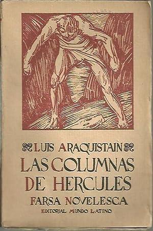 LAS COLUMNAS DE HERCULES.: ARAQUISTAIN, Luis.