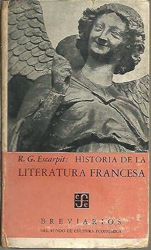 HISTORIA DE LA LITERATURA FRANCESA.: ESCARPIT, Robert G.