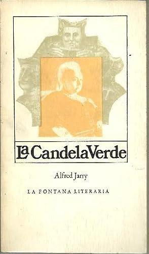 LA CANDELA VERDE.: JARRY, Alfred.