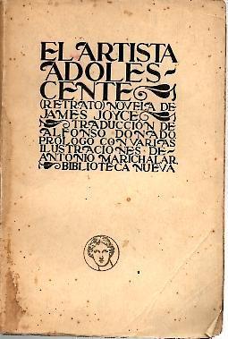 EL ARTISTA ADOLESCENTE.: JOYCE, James.