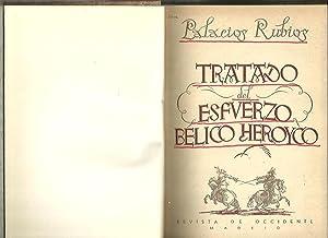 TRATADO DEL ESFUERZO BELICO HEROICO.: PALACIOS RUBIOS, Doctor.