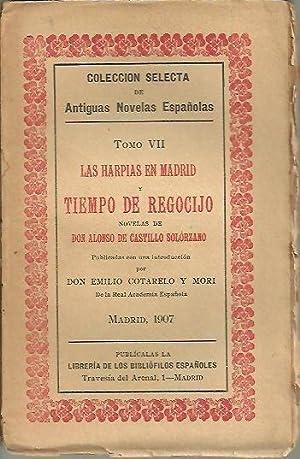 LAS HARPIAS EN MADRID Y TIEMPO DE REGOCIJO.: CASTILLO DE SOLORZANO, Alonso de.