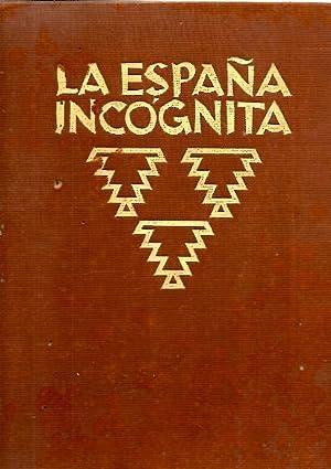 LA ESPAÑA INCOGNITA. ARQUITECTURA, PAISAJES, VIDA POPULAR.: HIELSCHER, Kurt.