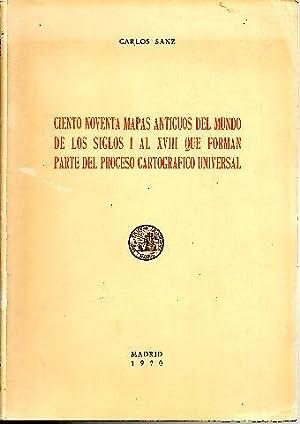 CIENTO NOVENTA MAPAS ANTIGUOS DEL MUNDO DE: SANZ, Carlos.