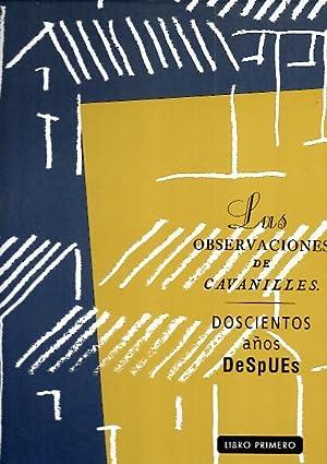LAS OBSERVACIONES DE CAVANILLES. DOSCIENTOS AÑOS DESPUES.: LACARRA, Julio. SANCHEZ,