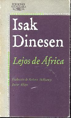 LEJOS DE AFRICA.: DINESEN, Isak.