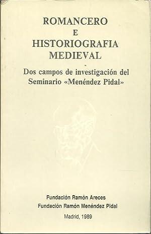 ROMANCERO E HISTORIOGRAFIA MEDIEVAL. DOS CAMPOS DE: AA.VV.